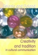 Estonia and Poland. Creativity and Tradition in Cultural Communication Volume 2